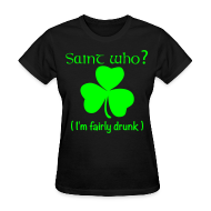 Women's T-Shirts ~ Women's T-Shirt ~ Saint Who?--Neon