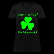 Women's T-Shirts ~ Women's T-Shirt ~ Saint Who?--Neon