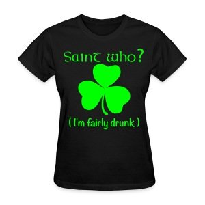 Saint Who?--Neon - Women's T-Shirt