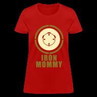 Women's T-Shirts ~ Women's T-Shirt ~ Iron Mommy