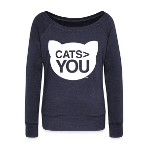 Cats  You - Women's Wideneck Sweatshirt