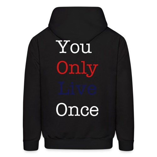 YOLO- You Only Live Once Sweatshirt - Men's Hoodie
