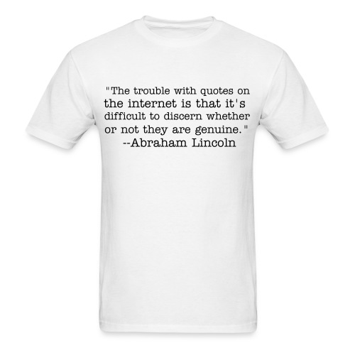 Lincoln facebook quote - Men's T-Shirt