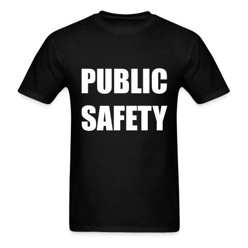 Public Safety TShirt - Men's T-Shirt