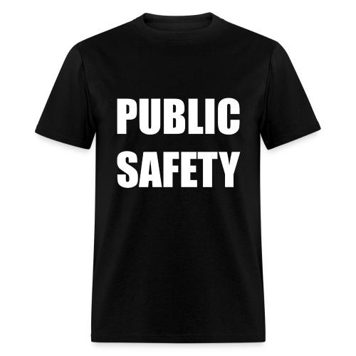 Public Safety TShirt - Men's T-Shirt