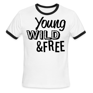 Young, Wild, and Free T-Shirts - stayflyclothing.com