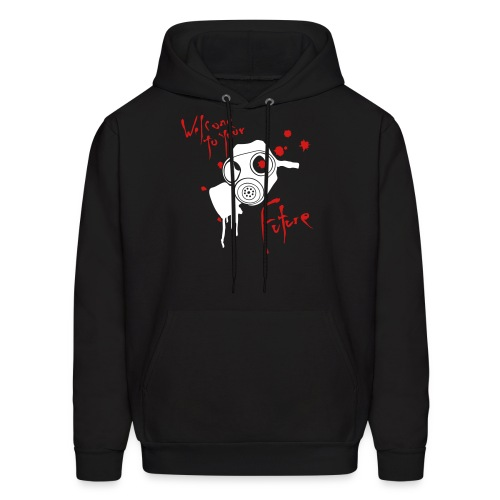 Welcome to your future hoodie - Men's Hoodie