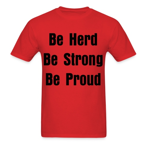 Be Herd Be Strong Be Proud - Men's T-Shirt