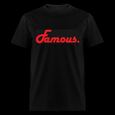 famous (black shirts) T-Shirts