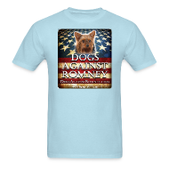 T-Shirts ~ Men's T-Shirt ~ Official Dogs Against Romney Yorkie Tee