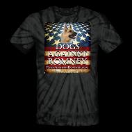 T-Shirts ~ Unisex Tie Dye T-Shirt ~ Official Dogs Against Romney German Shepherd Tie-Dye Tee
