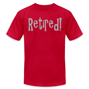 Retired - Men's T-Shirt by American Apparel