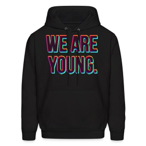 We Are Young Fun. Hoodie - Men's Hoodie