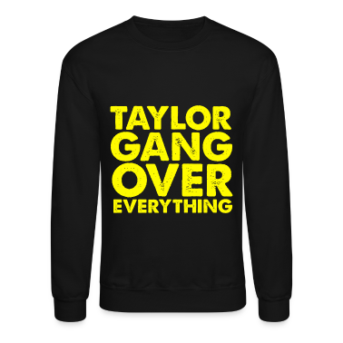 Taylor Gang Over Everything Crewneck Sweatshirt Wiz Khalifa TGOE