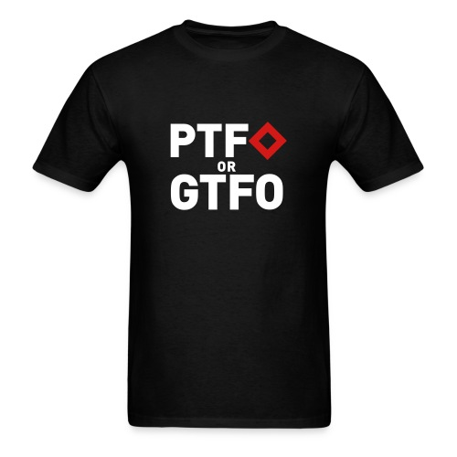 BF3 - PTFO or GTFO - Men's T-Shirt
