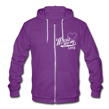 music was my first love Zip Hoodies/Jackets