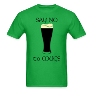 T-Shirts ~ Men's T-Shirt ~ Say NO to Mugs