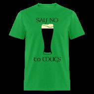 T-Shirts ~ Men's T-Shirt ~ Say NO to Mugs