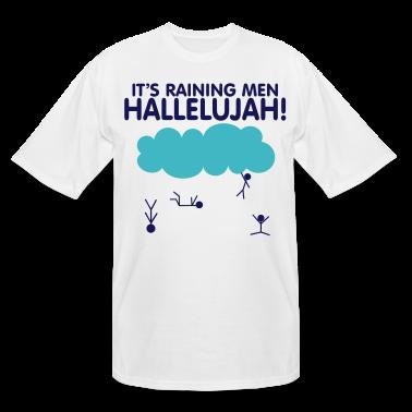 Raining Men! T-Shirts