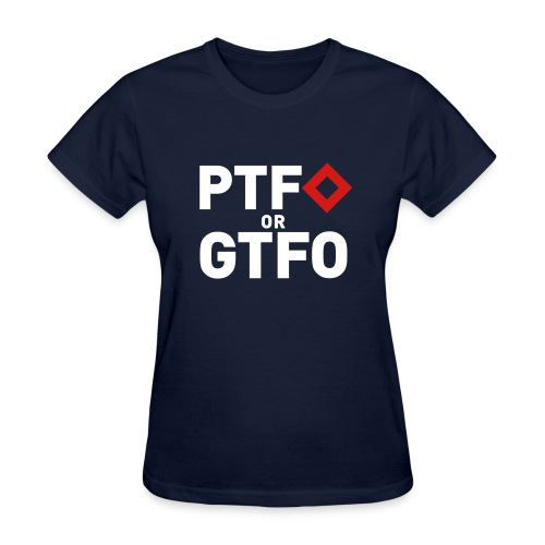 BF3 - PTFO or GTFO - Women's T-Shirt