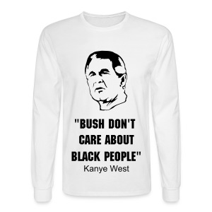 Bush Don't Care - Men's Long Sleeve T-Shirt