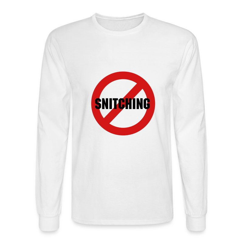 No Snitching - Men's Long Sleeve T-Shirt