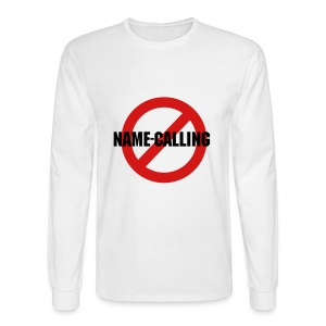 No Name-Calling - Men's Long Sleeve T-Shirt