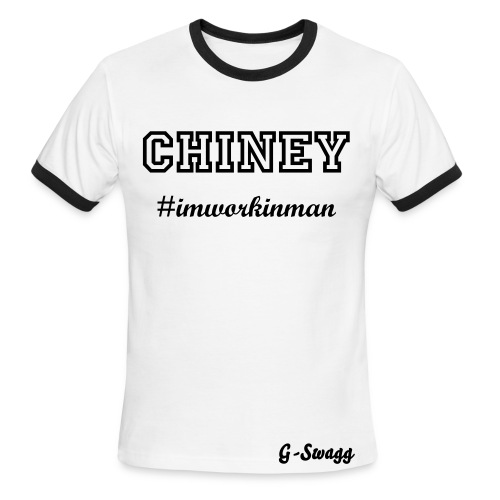 CHINEY #IMWORKINMAN CREW SHIRT - Men's Ringer T-Shirt
