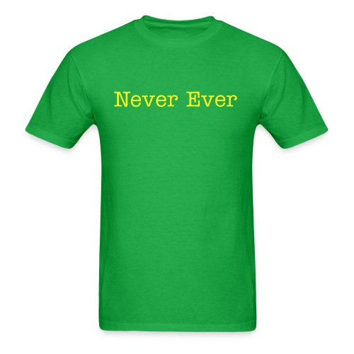 Never Ever-*Aviator's Edition* - Men's T-Shirt