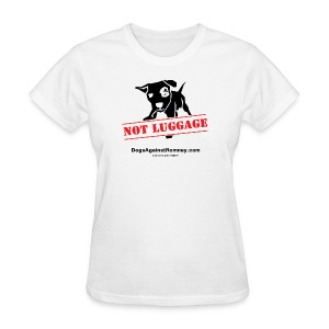 Official Dogs Against Romney NOT LUGGAGE Women's Tee - Women's T-Shirt