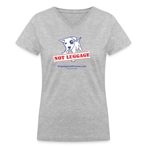 Official Dogs Against Romney NOT LUGGAGE Women's V-neck Tee - Women's V-Neck T-Shirt