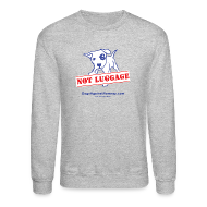 Long Sleeve Shirts ~ Men's Crewneck Sweatshirt ~ Official Dogs Against Romney NOT LUGGAGE Sweatshirt