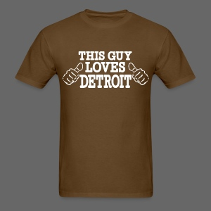 This Guy Loves Detroit - Men's T-Shirt