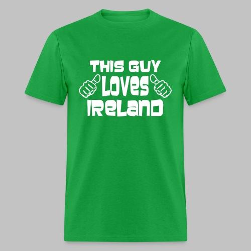 This Guy Loves Ireland - Men's T-Shirt