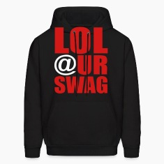 LOL At Ur Swag Hoodies - stayflyclothing.com