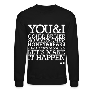 JRA - You and I - Crewneck Sweatshirt