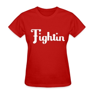 WomensFightin Shirt  - Women's T-Shirt