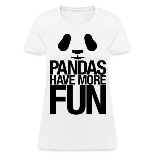Pandas Have more fun - Women's T-Shirt