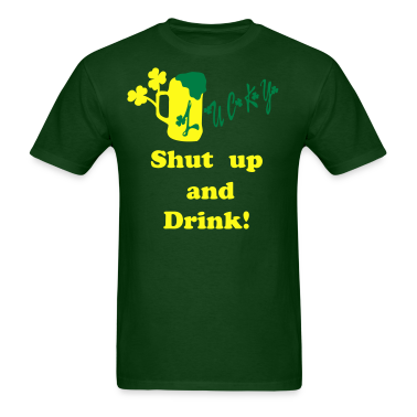 Shut up and drink txt shamrock  green beer Men's Standard Weight T-Shirt