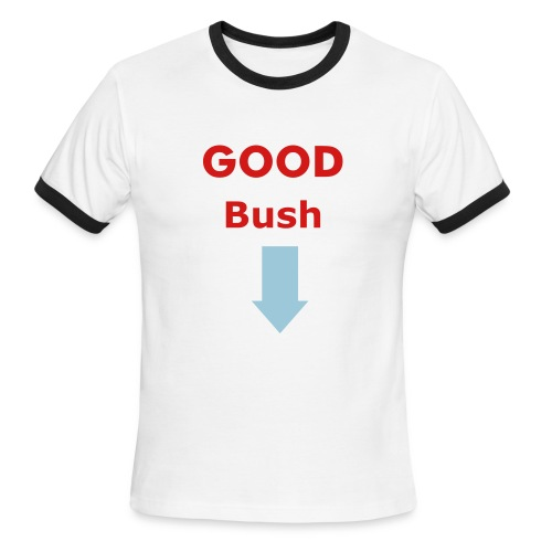 Shirt GOOD Bush - Men's Ringer T-Shirt