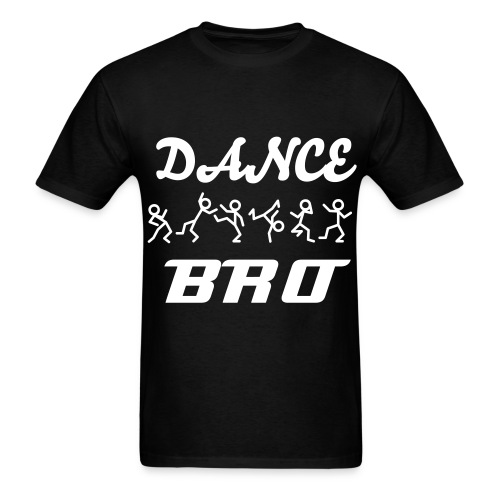Dance Bro T - Men's T-Shirt