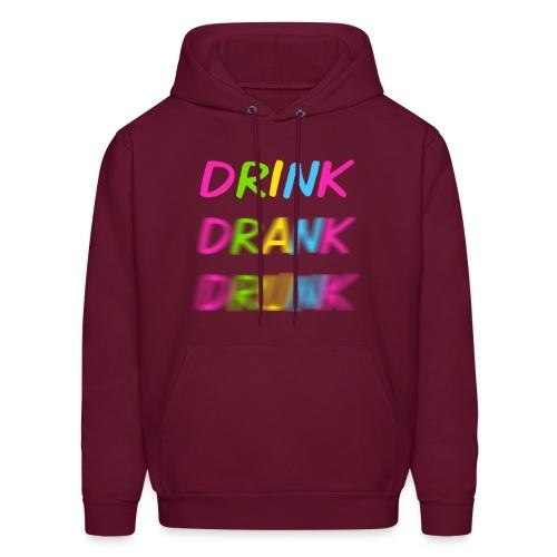 Drink Drank Drunk Men's Hoodie - Men's Hoodie