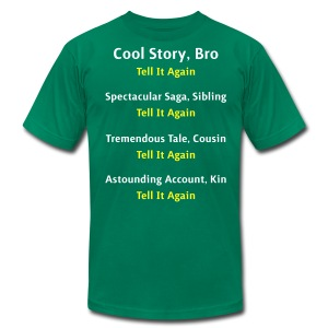 Cool Story Bro - Tell It Again - Variations - Mens T-Shirt - Men's T-Shirt by American Apparel
