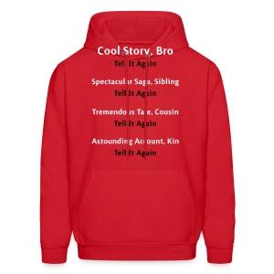 Cool Story Bro - Tell It Again - Variations - Mens Hoodie Sweatshirt - Men's Hoodie
