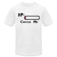 T-Shirts ~ Men's T-Shirt by American Apparel ~ Catch Me Men's T-Shirt [American Apparel]