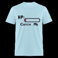 T-Shirts ~ Men's T-Shirt ~ Catch Me Men's T-Shirt