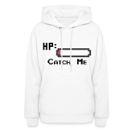 Hoodies ~ Women's Hoodie ~ Catch Me Women's Hoodie Sweatshirt