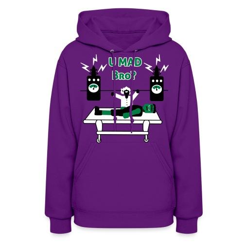 U Mad Bro ? - Frankenstein - Womens Hoodie Sweatshirt - Women's Hoodie
