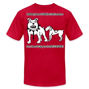 Sticking Your Nose in My Business Dog - Mens T-Shirt - Men's T-Shirt by American Apparel