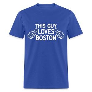 This Guy Loves Boston - Men's T-Shirt